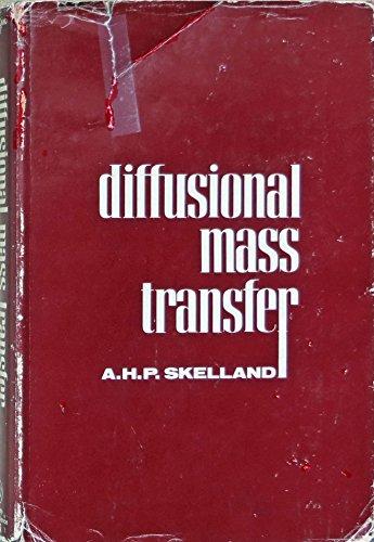 Diffusional Mass Transfer: A.H.P. Skelland
