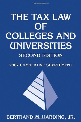 9780471794806: The Tax Law of Colleges and Universities: 2007 Cumulative Supplement