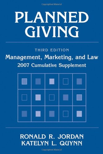 9780471794813: Planned Giving: Management, Marketing, and Law, 2007 Cumulative Supplement