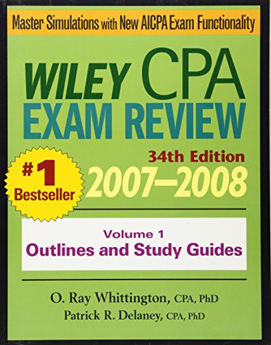 9780471797531: Wiley CPA Examination Review 2007-2008: Outlines and Study Guides, 34th Edition (Volume 1)