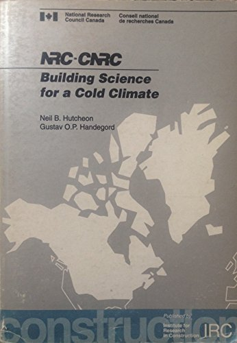 9780471797630: Building Science for a Cold Climate