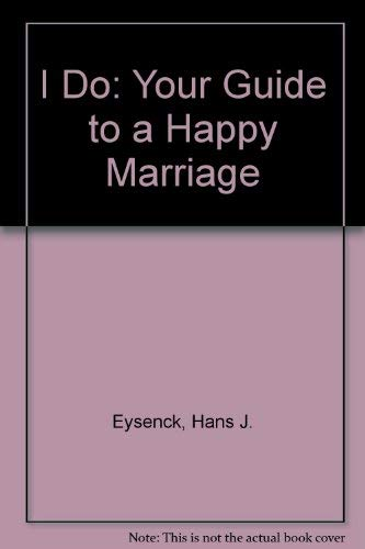9780471798088: I Do: Your Guide to a Happy Marriage