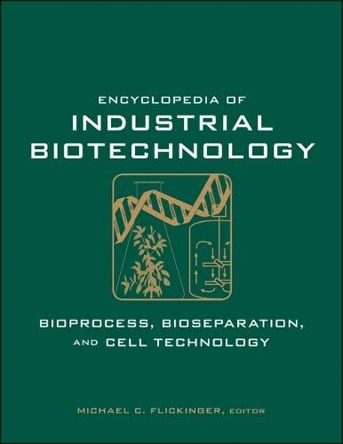 9780471799306: Encyclopedia of Industrial Biotechnology (7 Volume Set)