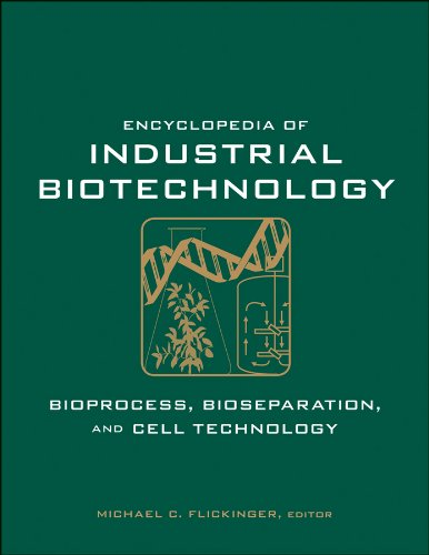 9780471799306: Encyclopedia of Industrial Biotechnology: Bioprocess, Bioseparation, and Cell Technology (Kingfisher Guide)