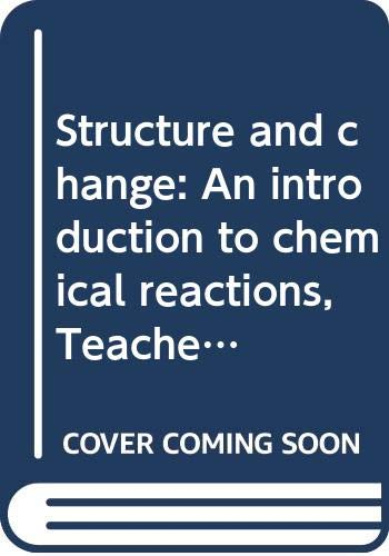 Structure and change: An introduction to chemical: R. A. Richardson,