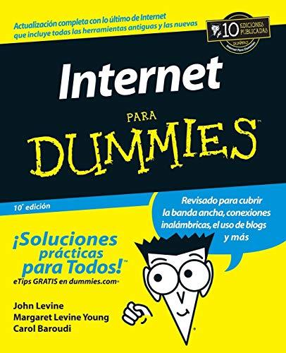 9780471799467: Internet Para Dummies 10e (Spanish Ed)