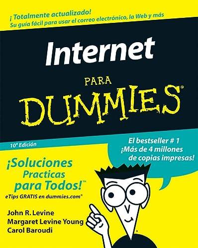 9780471799467: La Internet Para Dummies (Spanish Edition)