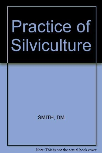 9780471800170: Practice of Silviculture