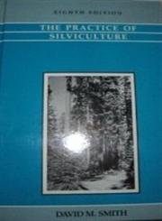 9780471800200: The Practice of Silviculture