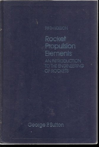9780471800279: Rocket Propulsion Elements: An Introduction to the Engineering of Rockets