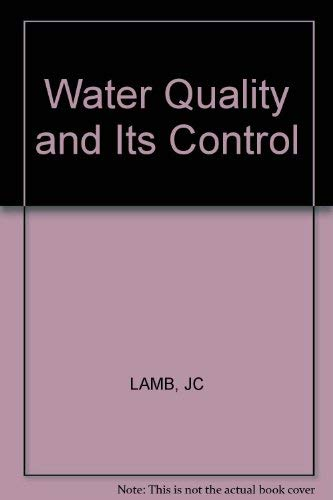 Water Quality and Its Control: JC Lamb