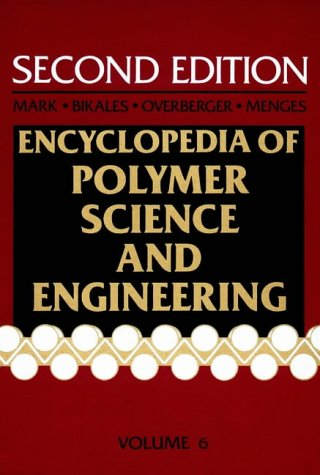 9780471800507: Encyclopaedia of Polymer Science and Engineering: Emulsion Polymerization to Fibres Manufacture v. 6 (Encyclopedia of Polymer Science and Engineering 3rd Edition)