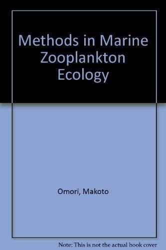 Methods in Marine Zooplankton Ecology: Omori, Makoto;Ikeda, Tsutomu