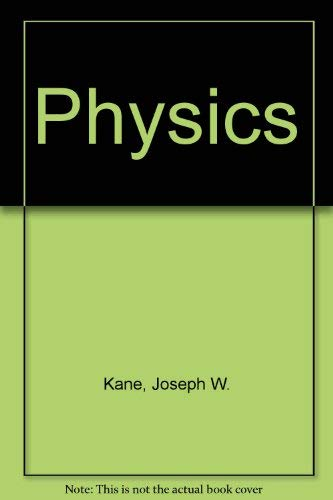 Physics (9780471801245) by Joseph W. Kane; Morton M. Sternheim