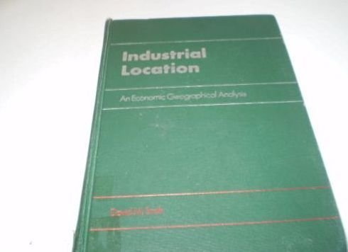 9780471801856: Industrial Location: An Economic Geographical Analysis