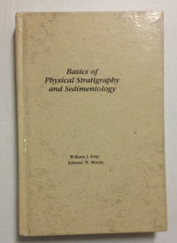 9780471802358: Basics of Physical Stratigraphy and Sedimentology