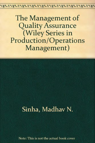 9780471803102: The Management of Quality Assurance (Wiley Series in Production/Operations Management)