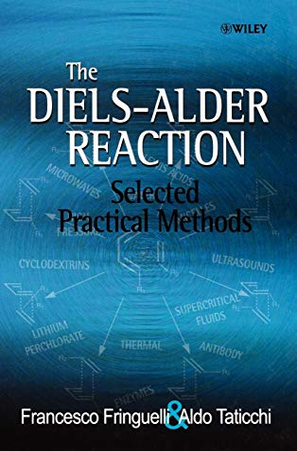 9780471803430: The Diels-Alder Reaction: Selected Practical Methods