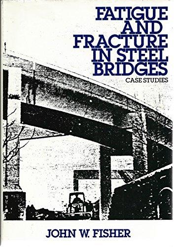 9780471804697: Fatigue and Fracture in Steel Bridges: Case Studies