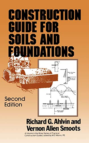 Construction Guide for Soils and Foundations- Second Edition