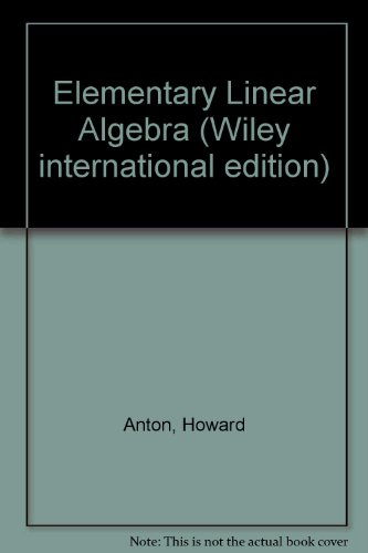 9780471805342: Elementary Linear Algebra (Wiley International Edition)