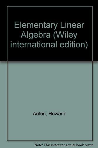 9780471805342: Elementary Linear Algebra (Wiley international edition)