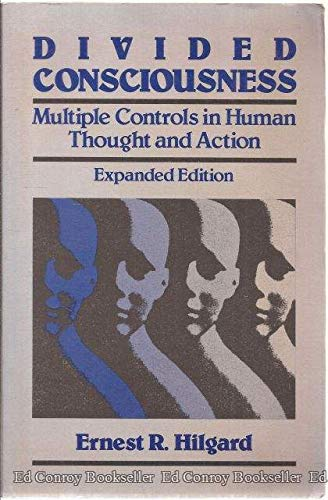 9780471805724: Divided Consciousness: Multiple Controls in Human Thought and Action