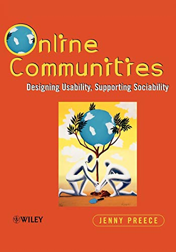 Online Communities: Designing Usability, Supporting Sociability