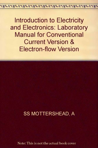 9780471806547: Introduction to Electricity and Electronics: Laboratory Manual for Conventional Current Version & Electron-flow Version