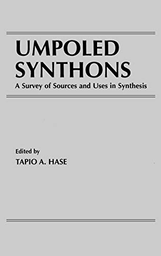 Umpoled Synthons: Survey of Sources and Uses in Synthesis (Hardback)