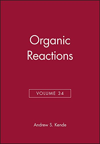9780471806738: Organic Reactions (Volume 34)