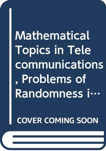 9780471807636: Problems of Randomness in Communication Engineering (Mathematical Topics in Telecommunications)