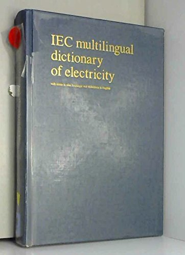 Iec Multilingual Dictionary Of Electricity - With