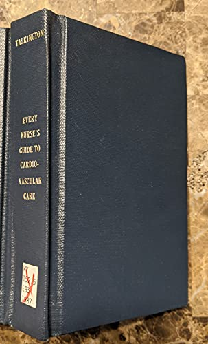 9780471808190: Every Nurse's Guide to Cardiovascular Care (Wiley Red Books)