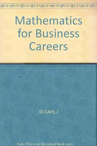Mathematics for Business Careers: J SS CAIN
