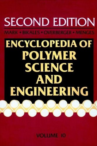 9780471809425: Encyclopedia of Polymer Science and Engineering: Molecular Weight Determination to Pentadine Polymers: 10