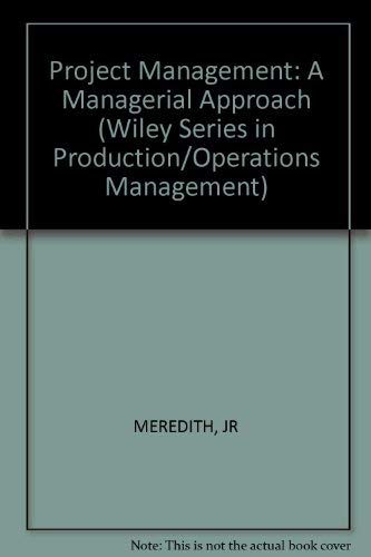9780471809647: Project Management: A Managerial Approach (Series: Wiley Series in Production/Operations Management)