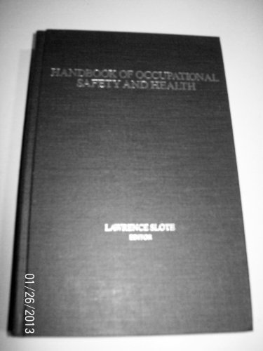 Handbook of Occupational Safety and Health: Slote, Lawrence