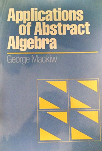 9780471810780: Applications of Abstract Algebra