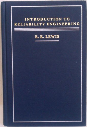 Introduction to Reliability Engineering: Elmer E. Lewis