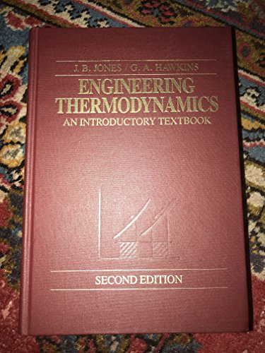 9780471812029: Engineering Thermodynamics: An Introductory Textbook