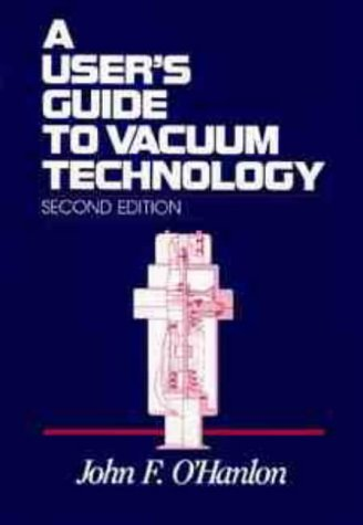 9780471812425: A User's Guide to Vacuum Technology