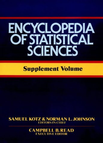 Encyclopedia of Statistical Sciences: Supplement Volume