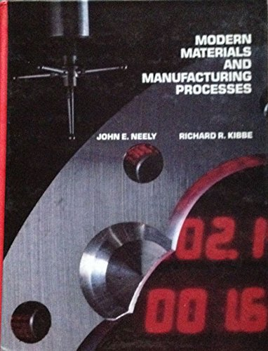 9780471814436: Modern Materials and Manufacturing Processes