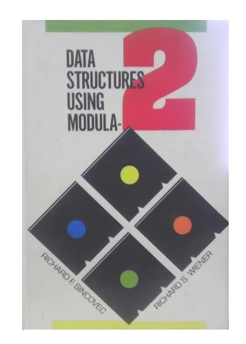 9780471814894: Data Structures Using Modula-2