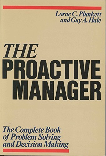 9780471815228: The Proactive Manager: The Complete Book of Problem Solving and Decision Making