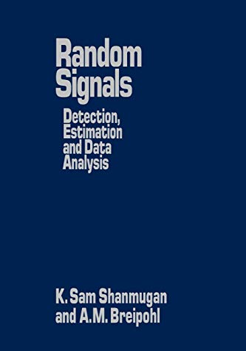 9780471815556: Random Signals: Detection, Estimation and Data Analysis