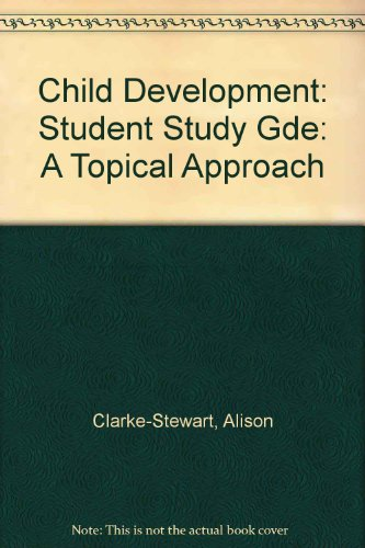 9780471816621: Child Development: A Topical Approach, Student Study Guide