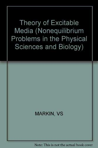 9780471816768: Theory of Excitable Media (Series: Nonequilibrium Problems in the Physical Sciences & Biology)