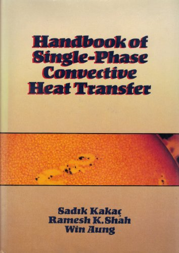 9780471817024: Handbook of Single-Phase Convective Heat Transfer